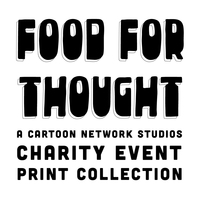 Food For Thought Cartton Network Studios Charity Print Collection