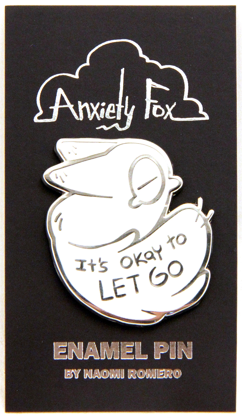 It's Okay To Let Go - Anxiety Fox Enamel Pin, Naomi Romero