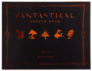 FANTASTICAL: Sketchbook Vol. 1