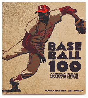 BASEBALL 100 by Mark Chiarello