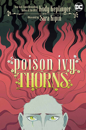 Poison Ivy: Thorns, Sara Kipin