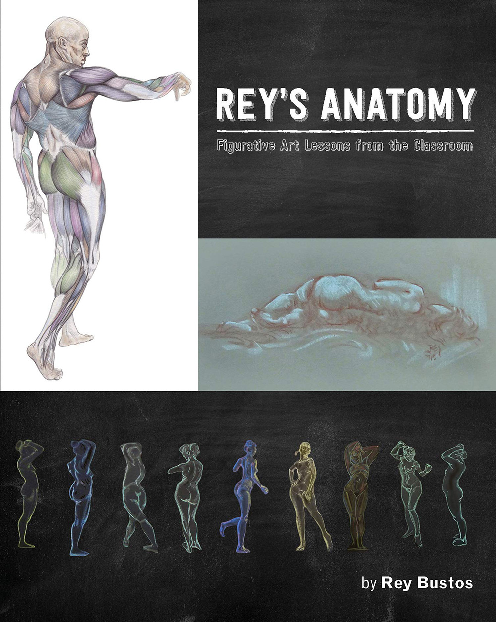 Rey's Anatomy: Figurative Art Lessons From the Classroom